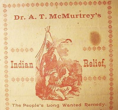 1880s__CA__SACRAMENTO PATENT__MEDICINE INDIAN__RELIEF__SNAKE__OIL A.T._McMURTREY