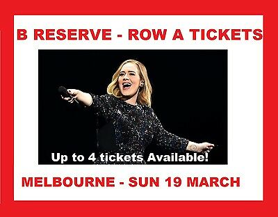 2 or 4 x ADELE | ROW A | B RESERVE FLOOR TICKETS | MELBOURNE | SUN 19 MARCH 2017