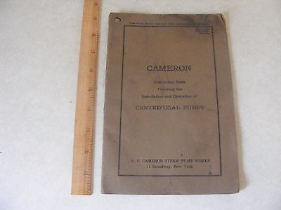 Vintage 1926 Instruction Operation Book A.S CAMERON Centrifugal Industrial Pumps