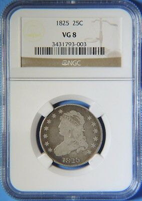 1825 Early Capped Bust Silver Quarter NGC Graded VG8