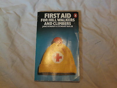 First Aid For Hill Walkers And Climbers, Penguin Books, 1978