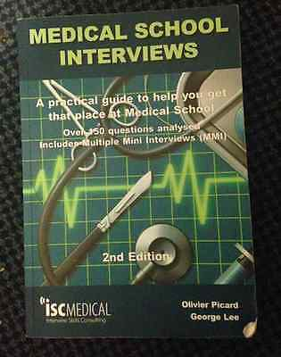 Medical School Interviews a practical guide 2nd edition