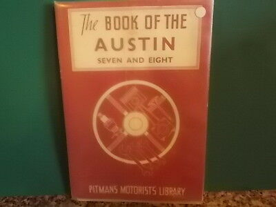 The book of the Austin Seven and Eight (Pitmans' Motorists' library series)