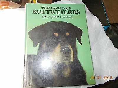 the  world of rottweilers by anna katherine nicholas