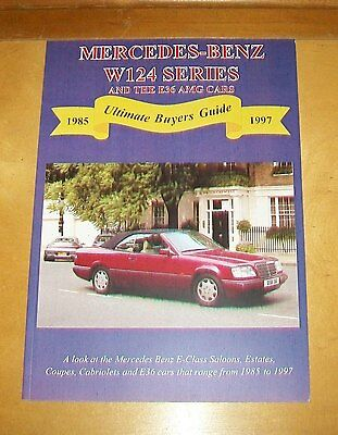 MERCEDES BENZ W124  E SERIES CARS 1985 to 1997 BOOK ABOUT THE CARS