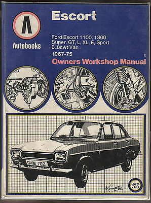 Ford Escort 1100 1300 Super GT L XL Sport E Van 1967-75 Autobook Workshop Manual