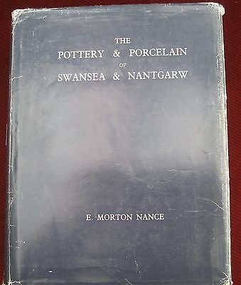 The Pottery and Porcelain of Swansea and  Nantgarw  By E Morton Nance .34/500