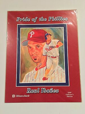 Raul Ibanez Pride Of The Philadelphia Phillies 2009 Print Sga