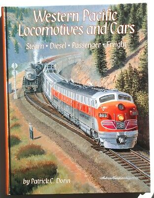Western Pacific Locomotives and Cars, Vol. 1  - Hardcover