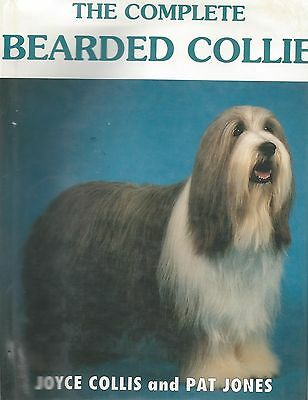 Dog Book THE COMPLETE BEARDED COLLIE Collis Jones HBDJFE 1992 GREAT PHOTOS SUPER