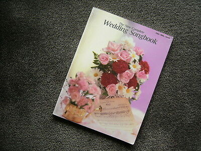 Wedding Songbook - the new complete music scores for for piano-vocal-guitar