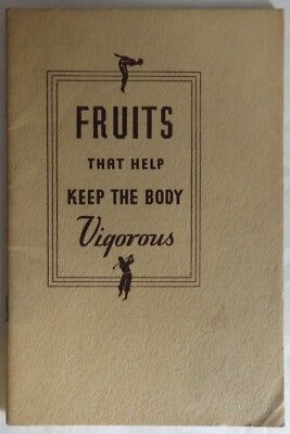 1933 Fruits That Help Keep The Body Vigorous Booklet                (Inv12810)