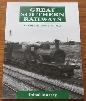 Great Southern Railways Irish Railway Pictorial by Donal Murray1st edition 2006