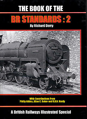 The Book Of The B.r. Standards V. 2  Irwell Press Railway Book By Atkins & Oths.