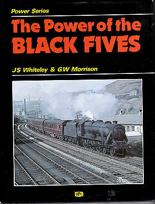 The Power Of The Black Fives - Opc Steam Railway Book By Whiteley & Morrison