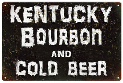 Kentucky Bourbon And Cold Beer Bar  Reproduction Metal Sign