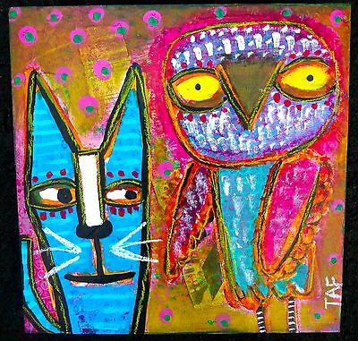 Tracey Ann Finley Original Outsider Folk Raw Brut Naive Painting Cat & Owl Wood