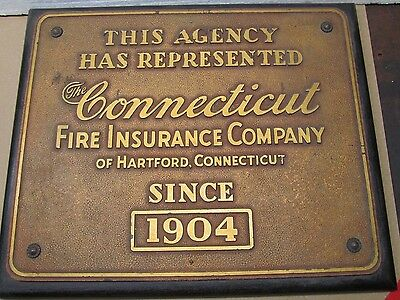 Connecticut Fire Insurance Company of Hartford Sign Plaque Since 1904