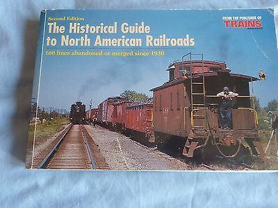 Trains Books The Historical Guide to North American Railroads