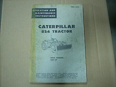 Caterpillar Operation and Maintenance Instructions 824 Tractor 36H1 up