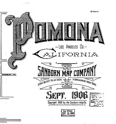 Pamona, California~Sanborn Map© sheets~1887 to 1906 on CD~67 maps