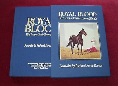 Royal Blood ~ 50 Years Classic Thoroughbreds Richard Stone Reeves Horse Racing