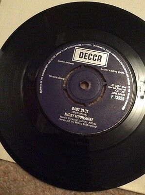 Micky Moonshine Baby Blue/Name It You Got It DECCA 1974