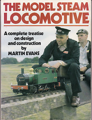 The Model Steam Locomotive - Design & Construction - Book By Martin Evans