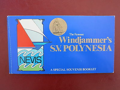 NEVIS The Famous Windjammer's S.V. Polynesia A Special Souvenir Booklet