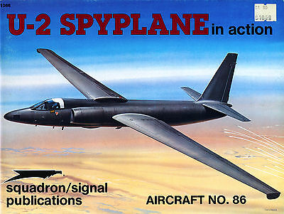 U-2 SPYPLANE IN ACTION - Squadron/Signal Publications Aircraft No. 86