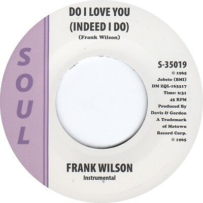 DO I LOVE YOU (INDEED I DO) Frank Wilson *NORTHERN SOUL*