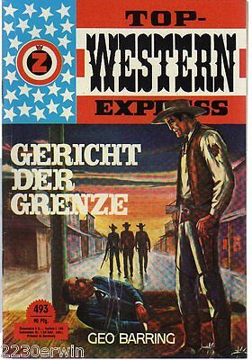 TOP WESTERN EXPRESS 493 / Geo Barring (1962-1975 Indra-Verlag)