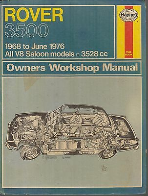 Rover P6 V8 3500 3500S & 3500 Auto ( 1968 - 1976 ) Owners Workshop Manual