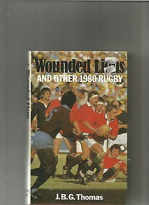 Wounded Lions and Other 1980 Rugby - The Lions Tour South Africa 1980