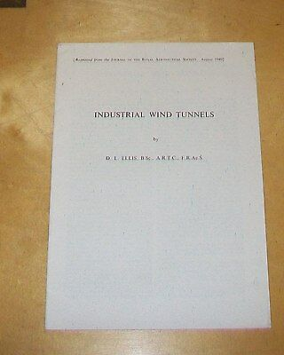INDUSTRIAL WIND TUNNELS. ELLIS, ENGLISH ELECTRIC AIRCRAFT. RAeS Aug 1949 reprint