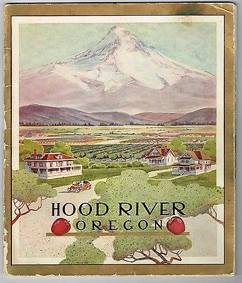 Very Rare 1910 Hood River Oregon Booklet Apple Industry Pictorial Map Chromo