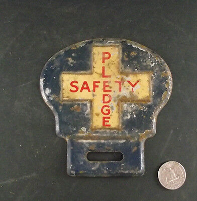 Antique Tin  Safety Pledge White Cross Licence Plate Topper ?