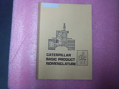 Caterpillar Basic Product Nomenclature For Technical Personal