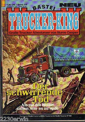 TRUCKER - KING Band 118 / (1986-1996 Bastei) / DER SCHWIRRENDE TOD