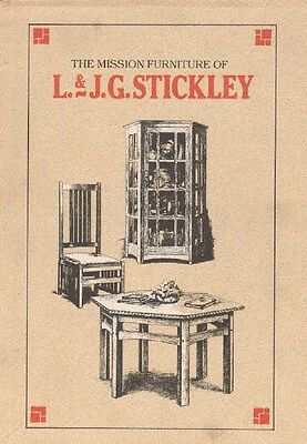 The Mission Furniture of L. and J. G. Stickley No. 6