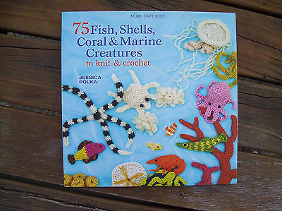 Pattern book BRAND NEW - 75 Fish, Shells, Coral & Marine Creatures Knit Crochet
