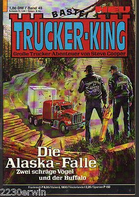TRUCKER - KING Band 49 / (1986-1996 Bastei) / DIE ALASKA - FALLE