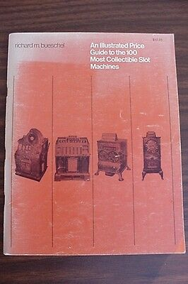 An ILLUSTRATED PRICE GUIDE TO THE 100 MOST COLLECTIBLE SLOT MACHINES 1978