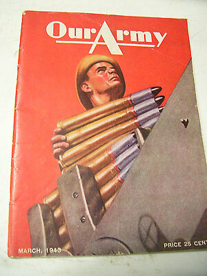 March 1943 OUR ARMY WW2 US Army Magazine Published For Personnel