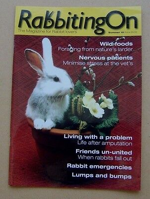 Rabbiting On magazine Summer 2010 - The Magazine for Rabbit lovers