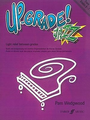 Pam Wedgwood: Up-Grade! Jazz for Piano Grades 0-1, 1-2, 2-3 & 3-4 Available