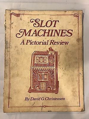 Slot Machines A Pictorial Review by David Christensen