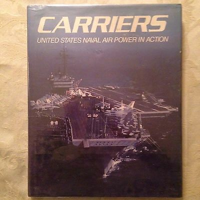 Carriers United States Naval Air Power In Action