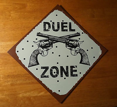 DUEL ZONE Country Western Rustic Old West Primitive Style Home Decor Sign NEW