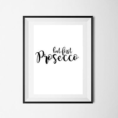 Inspirational Quote Poster Art Print A4 Typography Decor gift wall decor prosecc